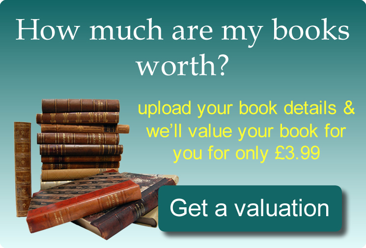Get a valuation for your rare, antique or collectible books